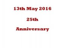 25th Anniversary 13th May 16