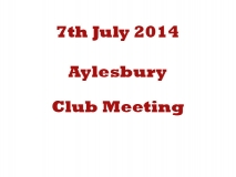 Aylesbury Club meeting 07-07-1