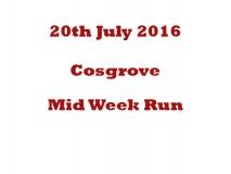 Cosgrove Mid week run 20-07-16