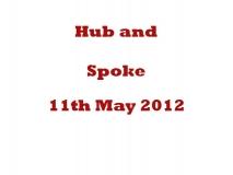 Hub and Spoke 2012