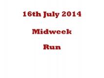 Mid Week Run 16-07-14