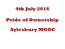 Pride of Ownership 4th July 2016