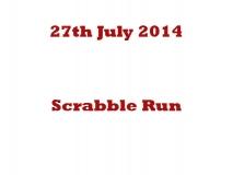 Scrabble Run 27-07-14